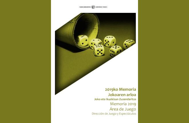 Memoria de actividad de la Dirección de Juego y Espectáculos del Gobierno Vasco 2019