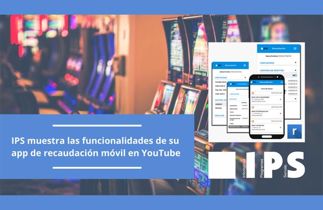 IPS muestra las funcionalidades de su aplicación de recaudación móvil en YouTube