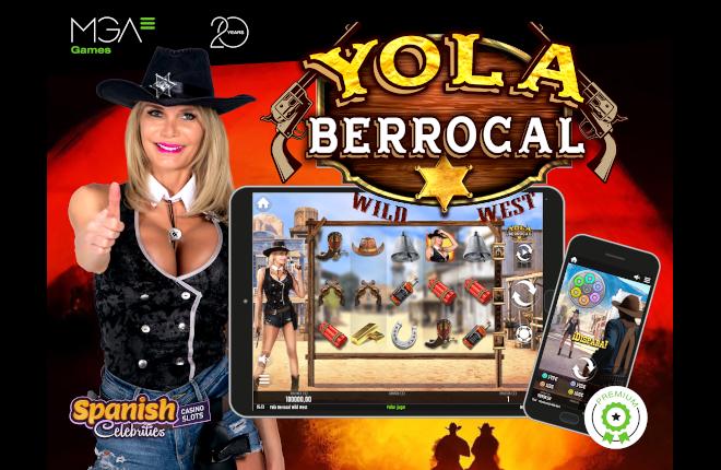 Estreno de Yola Berrocal Wild West, la primera producción Spanish Celebrities Casino Slots de MGA Games