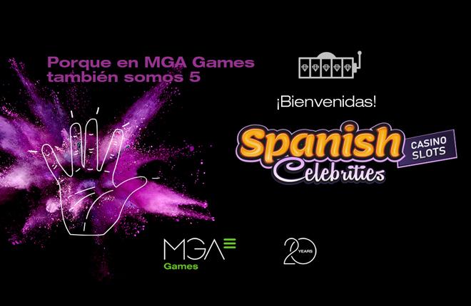 """""""En MGA Games también somos 5"""", lanzamiento de la campaña sobre la nueva colección Spanish Celebrities Casino Slots"""